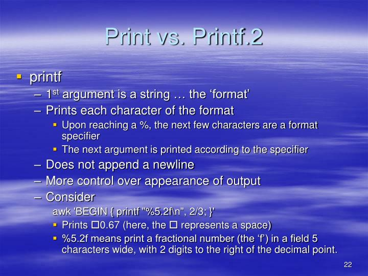 Print vs. Printf.2