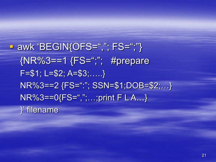 "awk 'BEGIN{OFS="",""; FS="";""}"