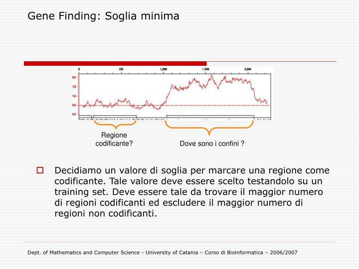Gene Finding: Soglia minima