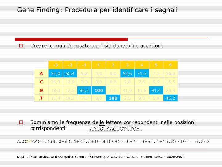 Gene Finding: Procedura per identificare i segnali