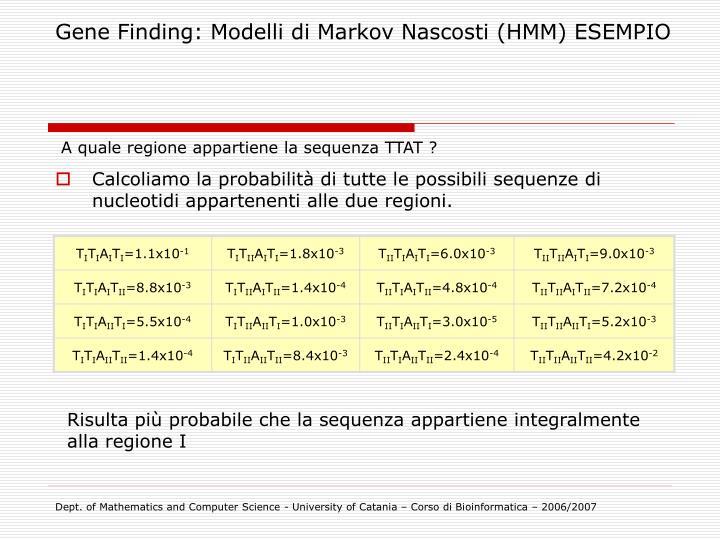 Gene Finding: Modelli di Markov Nascosti (HMM) ESEMPIO