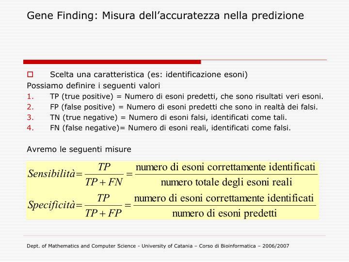 Gene Finding: Misura dell'accuratezza nella predizione