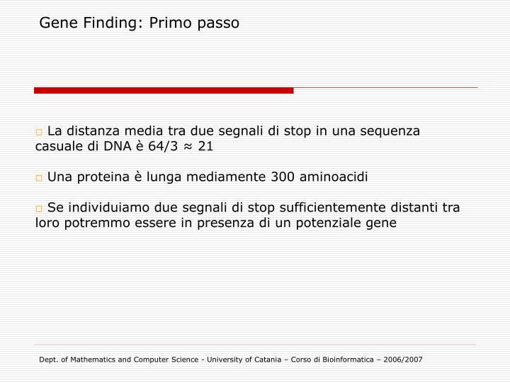Gene Finding: Primo passo