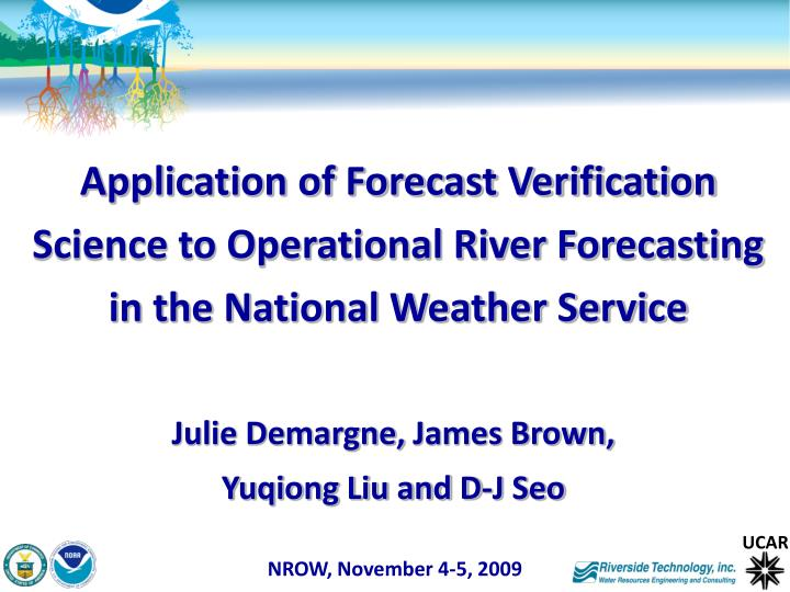 Application of Forecast Verification Science to Operational River Forecasting