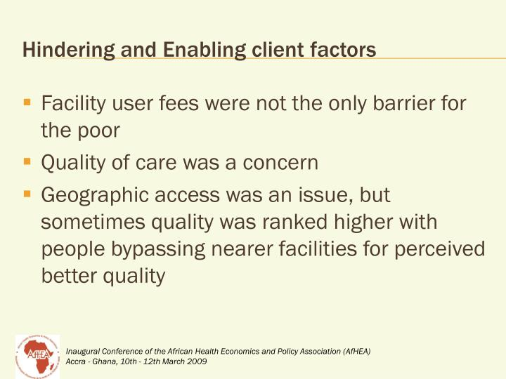 Hindering and Enabling client factors