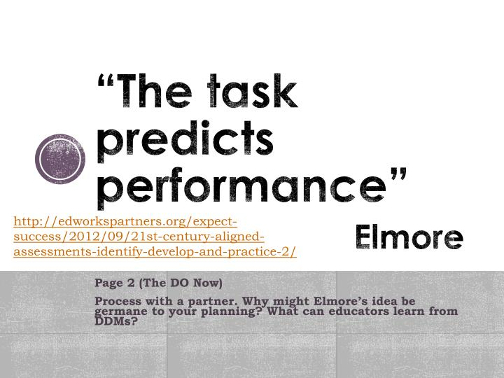 """The task predicts performance"""