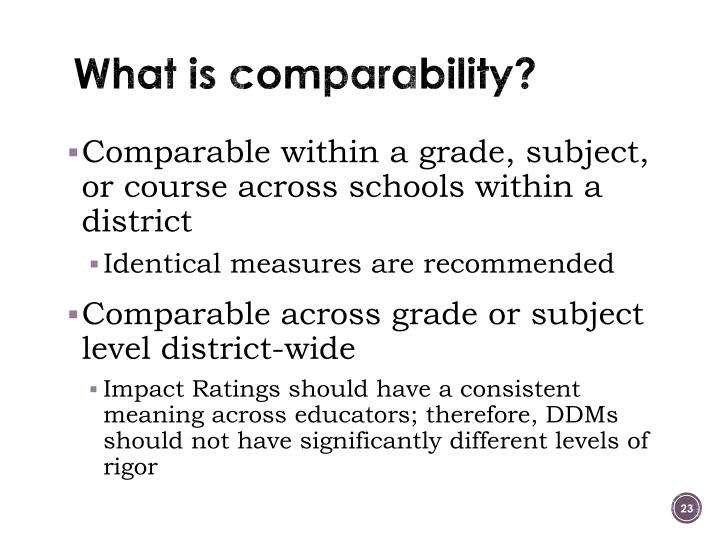 What is comparability?