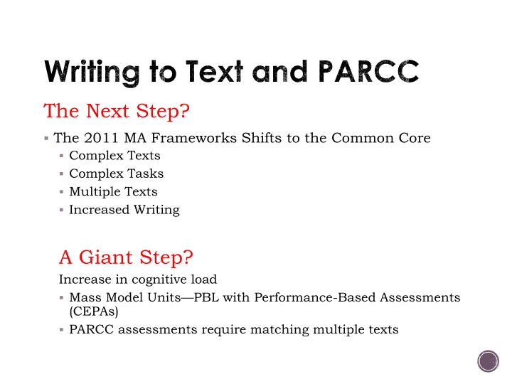 Writing to Text and PARCC