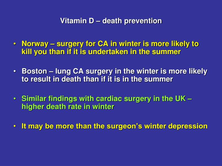Vitamin D – death prevention