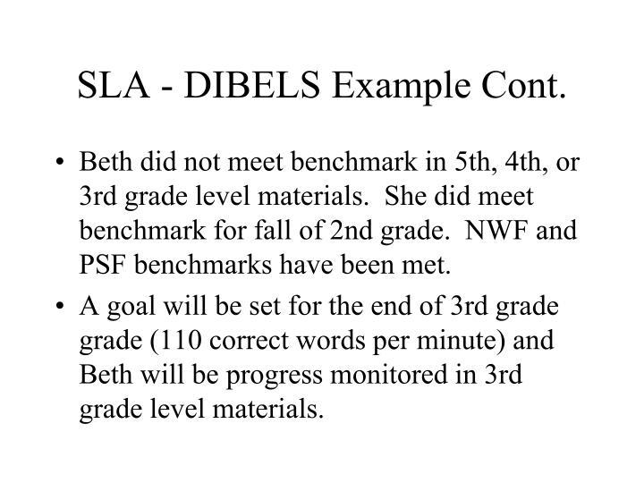 SLA - DIBELS Example Cont.