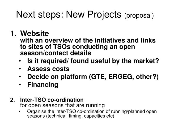 Next steps: New Projects