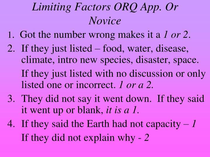 Limiting Factors ORQ App. Or Novice