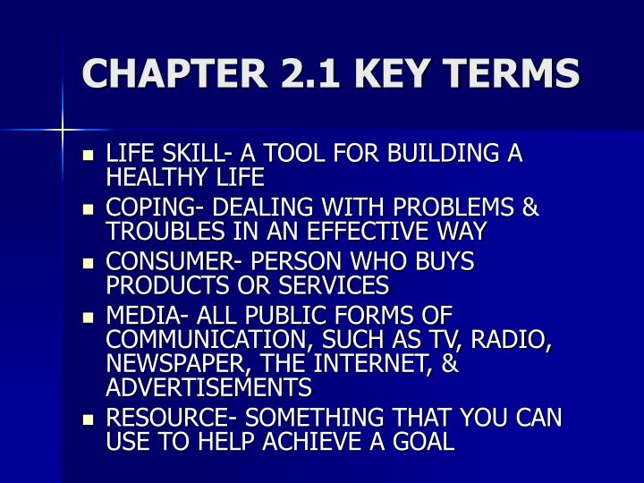 CHAPTER 2.1 KEY TERMS