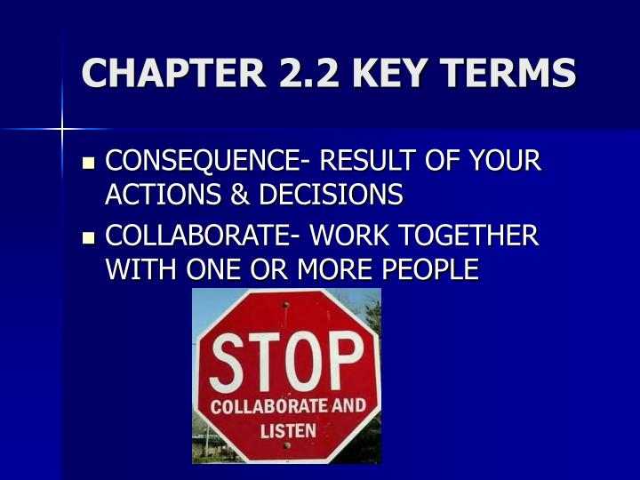 CHAPTER 2.2 KEY TERMS