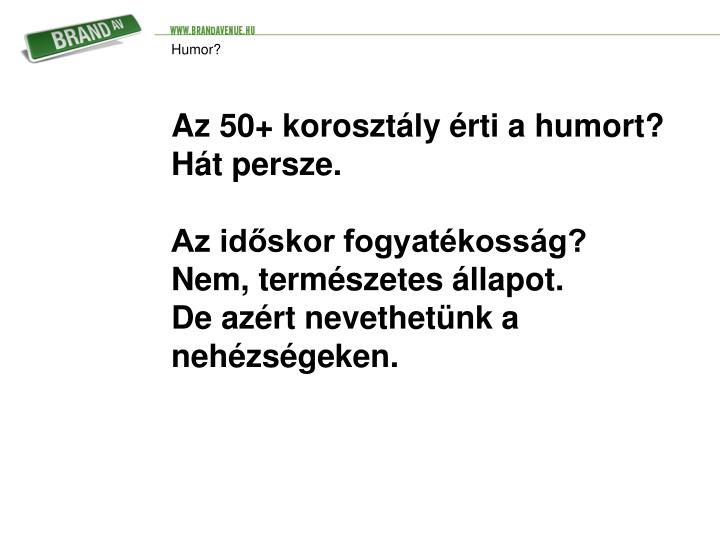 Humor?
