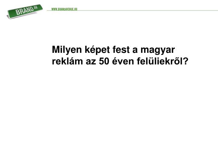 Milyen képet fest a magyar reklám az 50 éven felüliekről?