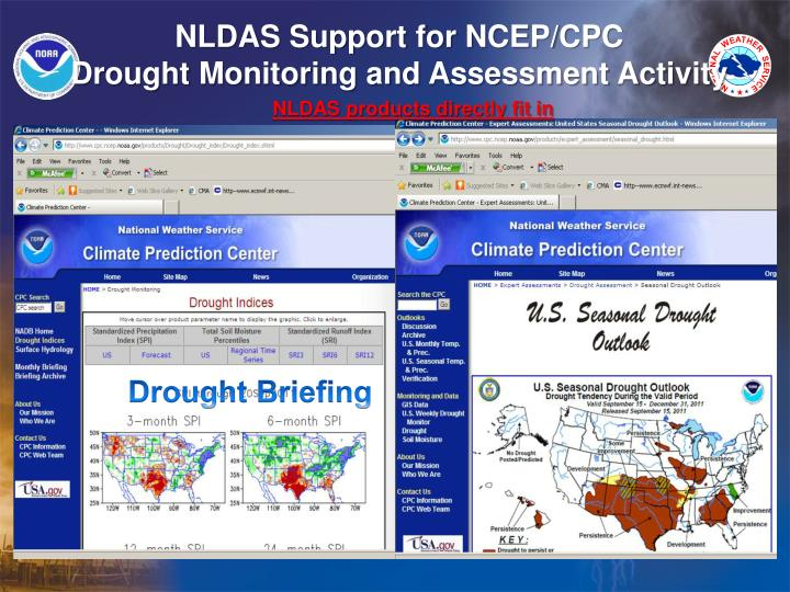 NLDAS Support for NCEP/CPC