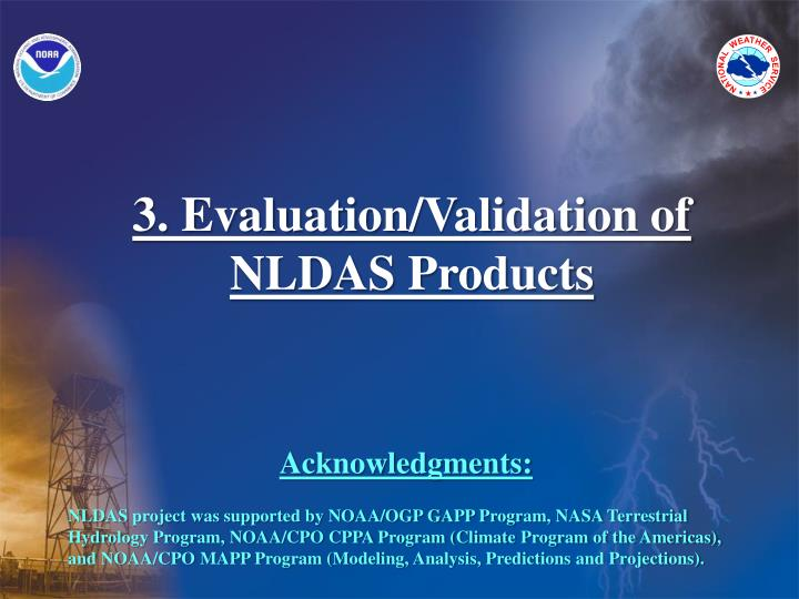 3. Evaluation/Validation of NLDAS Products