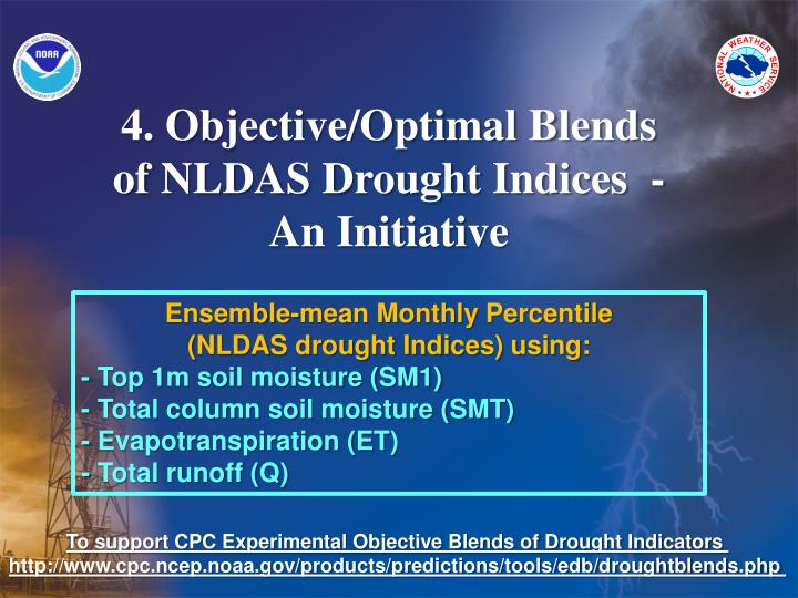 4. Objective/Optimal Blends of NLDAS Drought Indices  - An Initiative