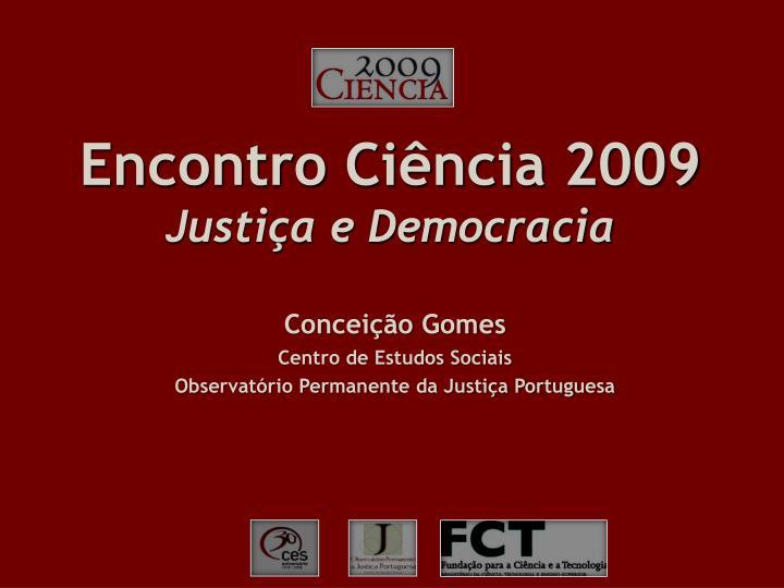 encontro ci ncia 2009 justi a e democracia