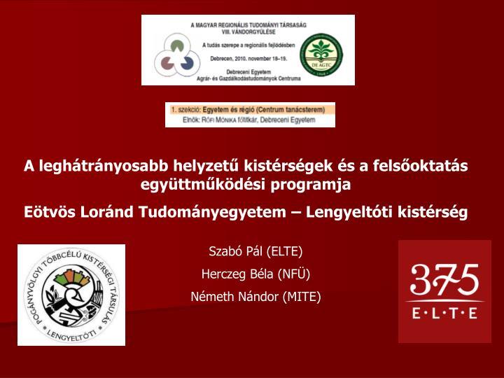 A leghátrányosabb helyzetű kistérségek és a felsőoktatás együttműködési programja