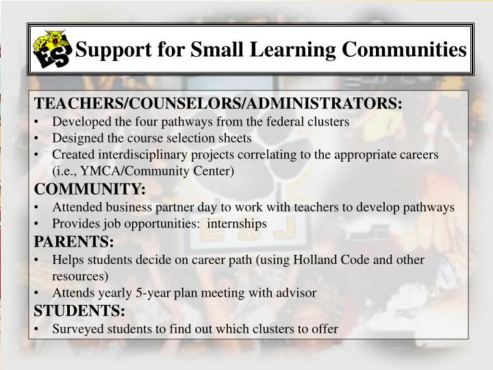 Support for Small Learning Communities