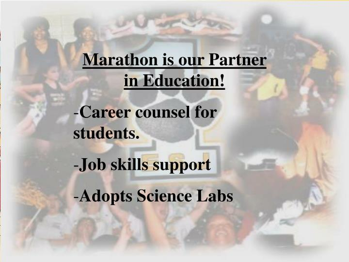 Marathon is our Partner in Education!