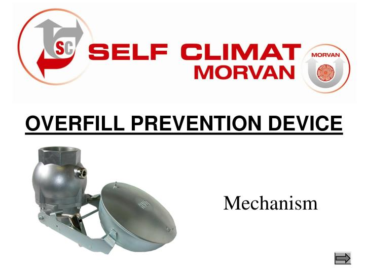 OVERFILL PREVENTION DEVICE