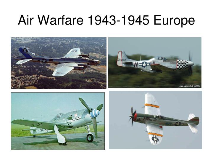 Air Warfare 1943-1945 Europe