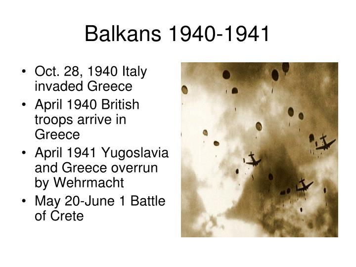 Oct. 28, 1940 Italy invaded Greece