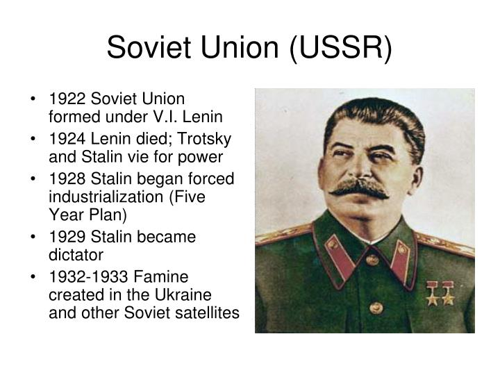 1922 Soviet Union formed under V.I. Lenin