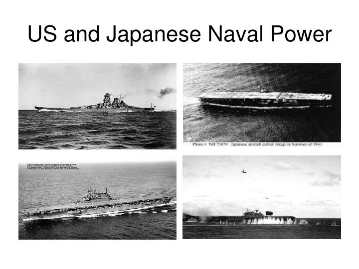 US and Japanese Naval Power