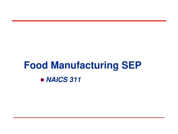 food manufacturing sep
