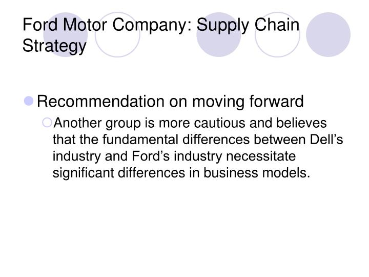 ford motor company supply chain strategy teri takai recommendations Executive summary as we move into a new age of innovation, ford motor company must prepare itself for a long journey ahead in order for us to move to greater heights we must address three hurdles: organizational complexity, it infrastructure capability, and customer service focus and dealerships.