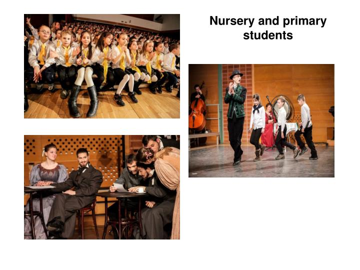 Nursery and primary students