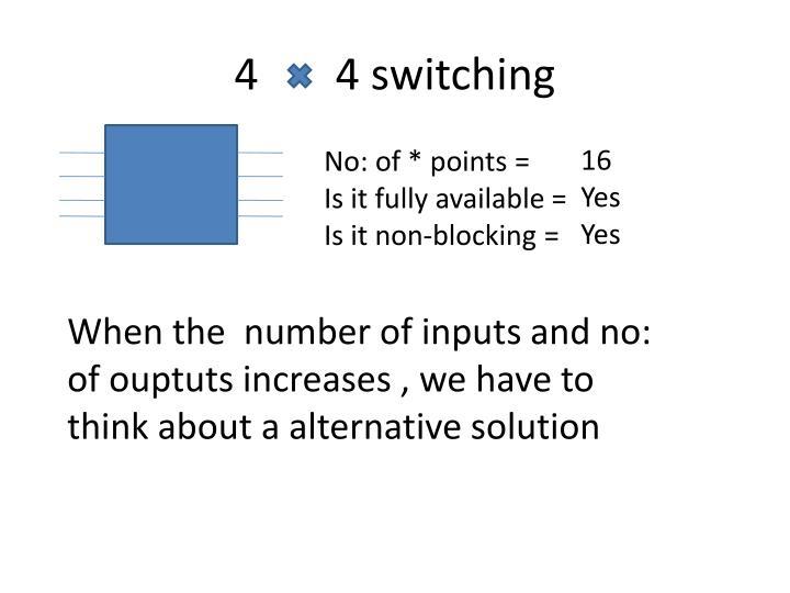 4       4 switching