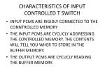 characteristics of input controlled t switch