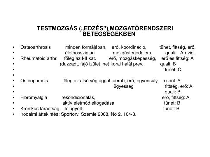 """TESTMOZGÁS (""""EDZÉS"""") MOZGATÓRENDSZERI BETEGSÉGEKBEN"""