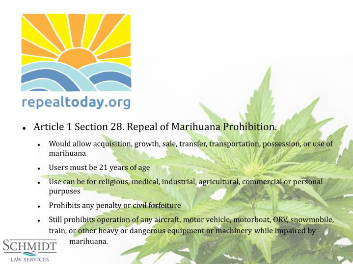Article 1 Section 28. Repeal of Marihuana Prohibition.