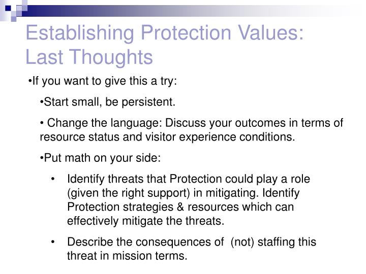 Establishing Protection Values: Last Thoughts