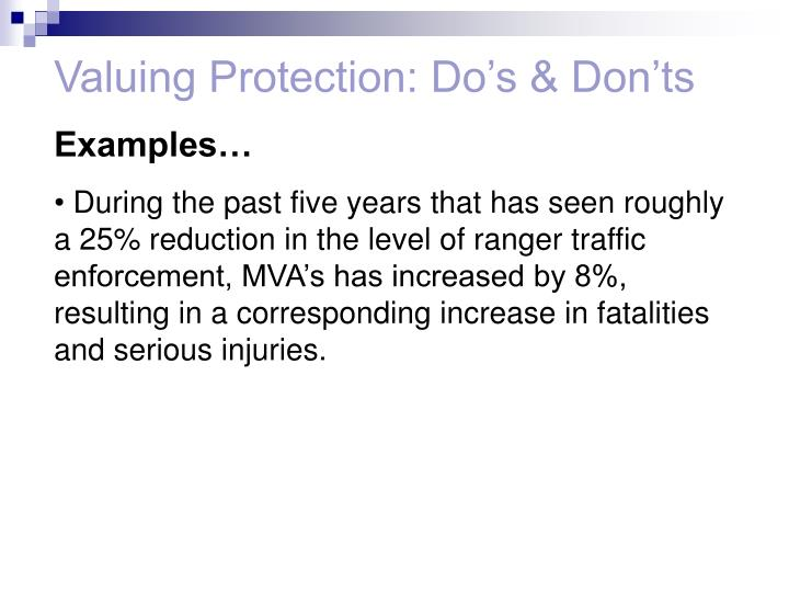 Valuing Protection: Do's & Don'ts