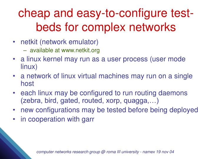 cheap and easy-to-configure test-beds for complex networks