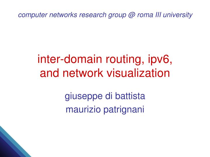 Inter domain routing ipv6 and network visualization