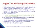 support for the ipv4 ipv6 transition