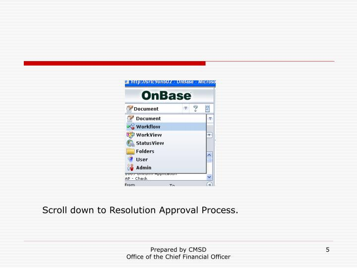 Scroll down to Resolution Approval Process.
