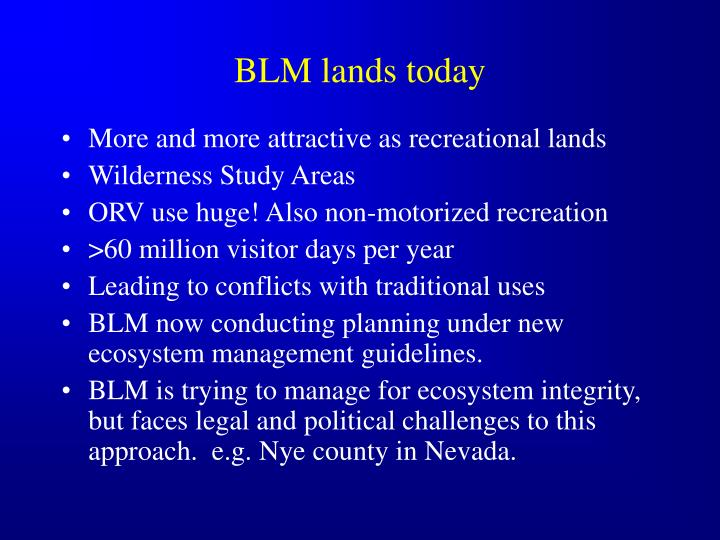 BLM lands today
