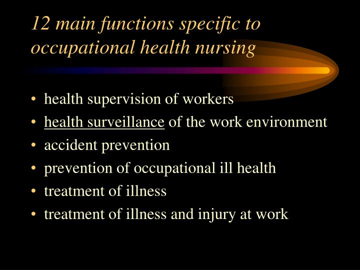 12 main functions specific to occupational health nursing