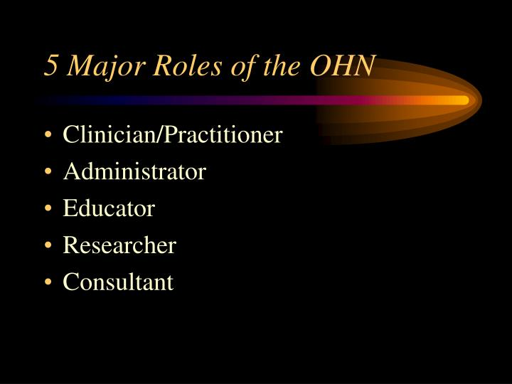 5 Major Roles of the OHN