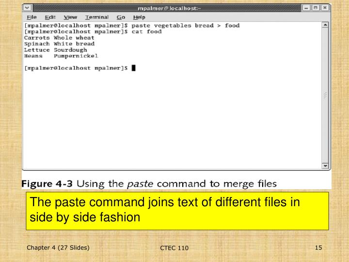 The paste command joins text of different files in side by side fashion