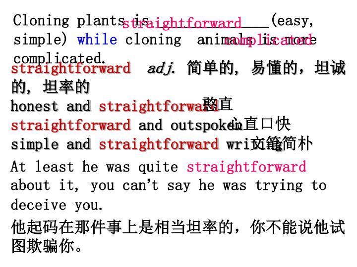 Cloning plants is ______________(easy, simple)